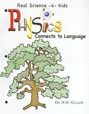 Cover of: Physics I Connects to Language (Real Science -4- Kids)