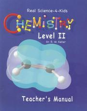 Cover of: Real Science-4-Kids Chemistry Level 2 Teacher's Manual (Real Science-4-Kids)