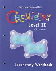 Cover of: Real Science-4-Kids Chemistry Level 2 Laboratory Worksheets (Real Science-4-Kids)