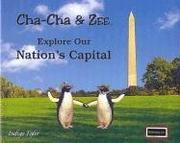 Cover of: Cha-Cha & Zee Explore Our Nation