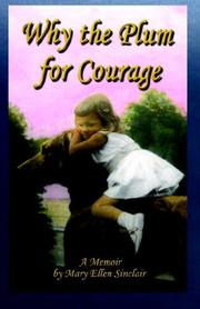 Cover of: Why the Plum for Courage | Mary, Ellen Sinclair