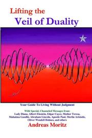 Cover of: Lifting the Veil of Duality | Andreas Moritz