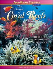 Cover of: The Secrets of Coral Reefs