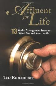 Cover of: Affluent For Life | Ted Ridlehuber