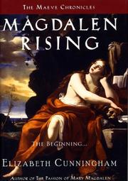 Cover of: Magdalen Rising: The Beginning (The Maeve Chronicles)