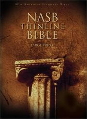 Cover of: NASB Thinline Bible, Large Print |