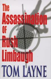 Cover of: The Assassination of Rush Limbaugh | Tom Layne
