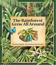 Cover of: The Rainforest Grew All Around