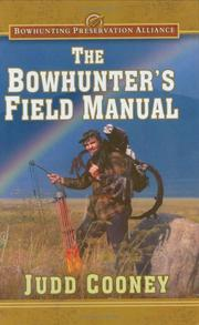 Cover of: The Bowhunter's Field Manual (Bowhunting Preservation Alliance)