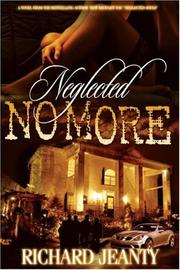 Neglected No More by Richard Jeanty