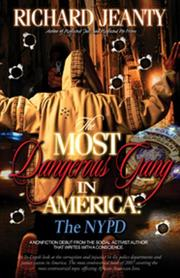 The Most Dangerous Gang in America by Richard Jeanty