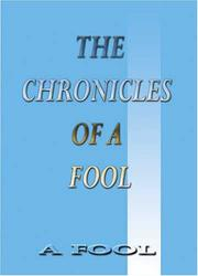 Cover of: The Chronicles of a Fool | A Fool