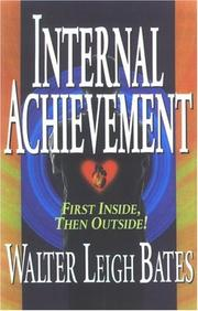 Cover of: Internal Achievement | Walter Leigh Bates