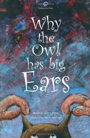 Cover of: Why the Owl Has Big Ears | Mike J. Preble