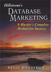 Cover of: Hillstrom's Database Marketing: A Master's Complete Method for Success