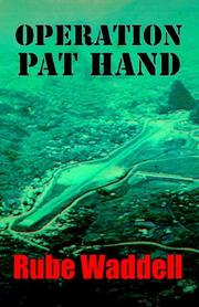 Cover of: Operation Pat Hand | Donald R. Waddell