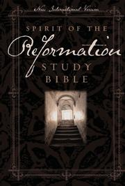 Cover of: Spirit of the Reformation study Bible |