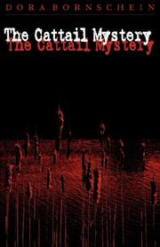 Cover of: The Cattail Mystery | Dora, Bornschein