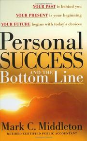 Cover of: Personal Success and The Bottom Line | Mark C. Middleton