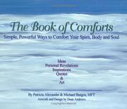 The Book of Comforts by Patricia Alexander, Michael Burgos