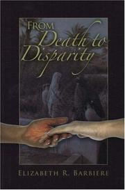 Cover of: From Death to Disparity | Elizabeth R. Barbiere