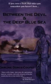 Cover of: Between the Devil & The Deep Blue Sea