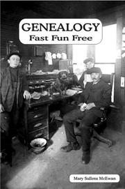 Cover of: Genealogy Fast Fun Free | Mary, Sullens McEwan