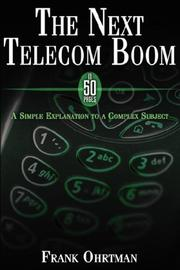 The Next Telecom Boom in 50 Pages by Frank Ohrtman