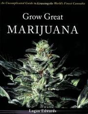 Cover of: Grow Great Marijuana | Logan Edwards