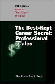 Cover of: The Best-Kept Career Secret:  Professional Sales