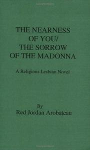 Cover of: Nearness of You/Sorrow of the Madonna