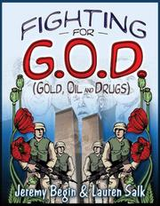 Cover of: Fighting for G.O.D. (Gold, Oil and Drugs) | Jeremy Begin