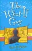 Cover of: The What-If Guy | Taylor Wilshire