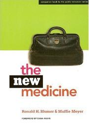 Cover of: The New Medicine | Ronald H. Blumer