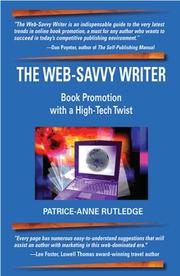 Cover of: The Web-Savvy Writer: Book Promotion with a High-Tech Twist