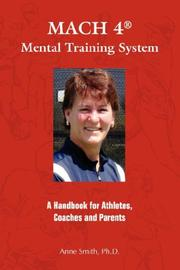 Cover of: MACH 4 Mental Training SystemTM | Anne E Smith Ph.D.