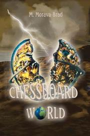 Cover of: Chessboard World | M. Morava-Brad