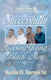 Cover of: Successfully Raising Young Black Men | Sr. Kevin D. Barnes