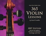 Cover of: 365 Violin Lessons, 2007 Note-A-Day Calendar for Violin | David Franklin