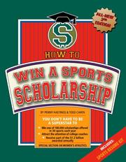 Cover of: How To Win A Sports Scholarship | Penny Hastings
