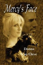 Mercy's Face by Donna C. Van Cleve