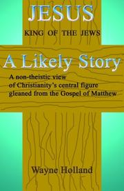 Cover of: Jesus, A Likely Story | Wayne Holland