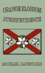 Cover of: Orange Blossom Jurisprudence | Michael Cavendish