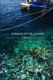 Cover of: Evidence of the Journey | Ralph Sneeden