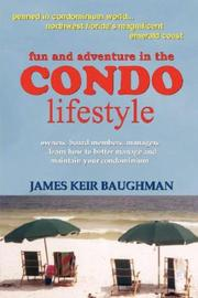 Cover of: Fun and Adventure in the Condo Lifestyle | James, Keir Baughman
