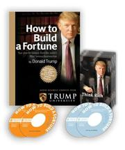 Cover of: How To Build a Fortune | Donald Trump