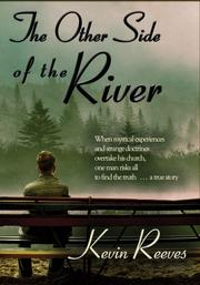 The Other Side of the River by Kevin Reeves