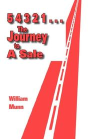Cover of: 54321...The Journey to a Sale | William Munn