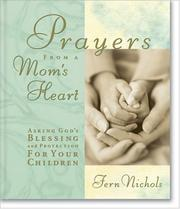 Cover of: Prayers from a Mom's Heart