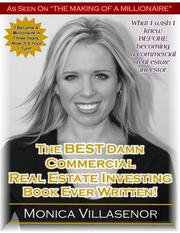 The best damn commercial real estate investing book ever written by Monica Villasenor